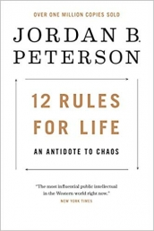 12 Rules of Life; an antidote to chaos